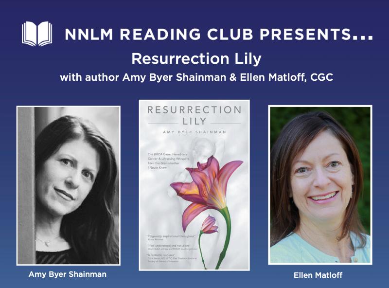 NNLM Reading Club Presents: Resurrection Lily